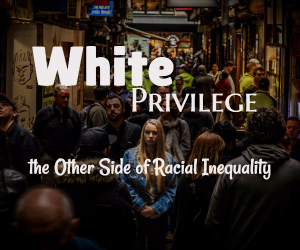 White Privilege: The Other Side of Racial Inequality at Mid-Columbia Library | Kennewick, WA