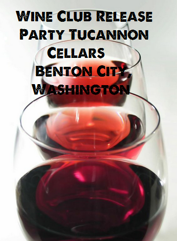 Wine Club Release Party Tucannon Cellars Benton City, Washington