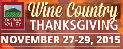 Thanksgiving In Wine Country - Wineries Tri-Cities & Yakima Valley, Washington