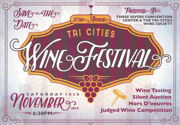 Annual Tri-Cities Wine Festival Three Rivers Convention Center