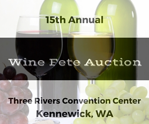 15th Annual Wine Fete Auction for Children's Developmental Center | Kennewick