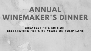Tagaris Winery Presents the Annual Winemaker's Dinner Event - Celebrate FDR's 20 Years on Tulip Lane | Richland, WA