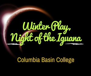 CBC's Winter Play, Night of the Iguana in Pasco, WA