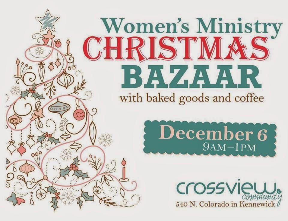 Women's Ministry Christmas Bazaar At Crossview Community Kennewick, Washington