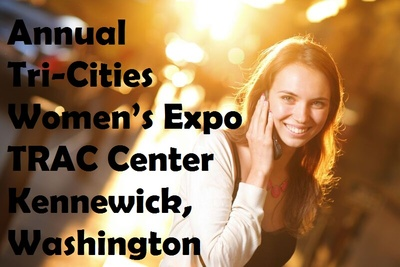 Annual Tri-Cities Women's Expo TRAC Center Kennewick, Washington
