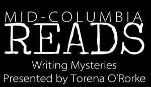 Writing Mysteries Presented by Torena O'Rorke | Mid-Columbia Reads | West Richland