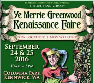 Ye Merrie Greenwood Renaissance Faire Anniversary Celebration: An Amusing Family Fair Within Means | Kennewick, WA