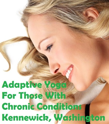 Adaptive Yoga For Those With Chronic Conditions In Kennewick, Washington
