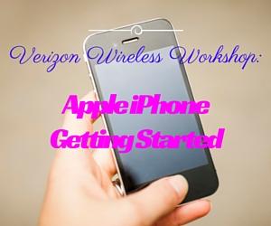 Verizon Wireless Workshop: Apple iPhone Getting Started | Kennewick, WA
