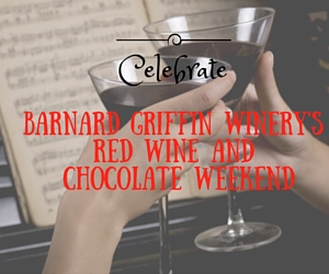 Celebrate Barnard Griffin Winery's Red Wine and Chocolate Weekend in Richland, WA