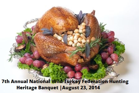 7th Annual National Wild Turkey Federation Hunting Heritage Banquet Kennewick, Washington