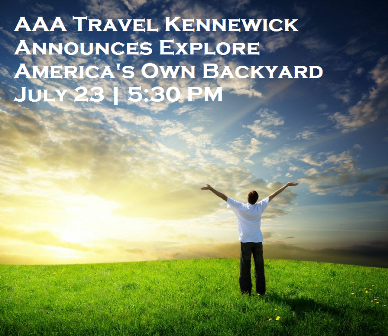AAA Travel Kennewick Announces Explore America's Own Backyard