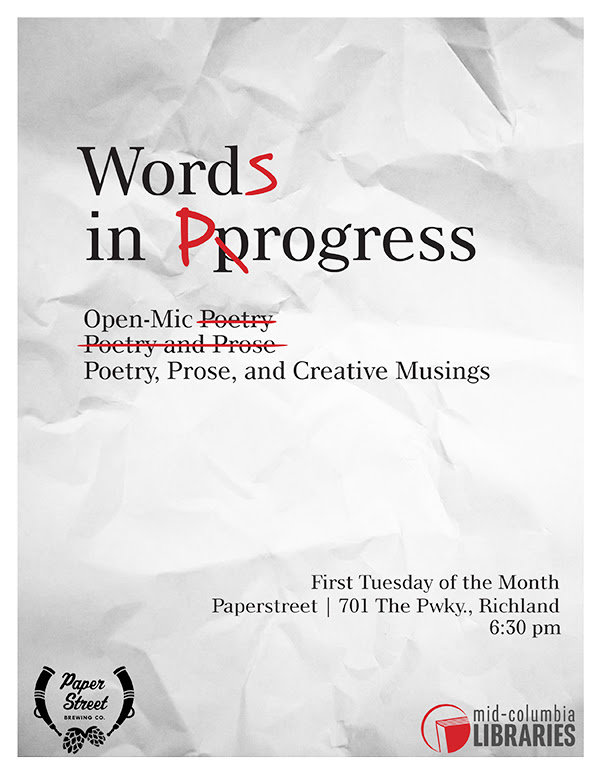 Words In Progress: Open Mic, Poetry, Prose, and Creative Musings in Richland WA