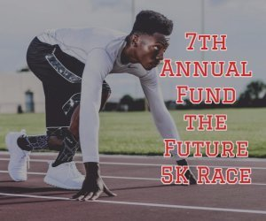 7th Annual Fund the Future 5K Race