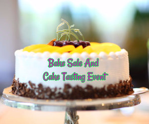 bake sale and cake tasting