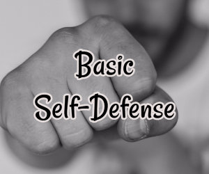 Basic Self-Defense