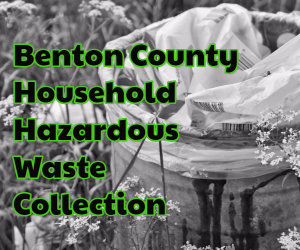 Benton County Household Hazardous Waste Event