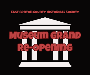 East Benton County History Museum Grand Re-Opening and Special Exhibits in Kennewick