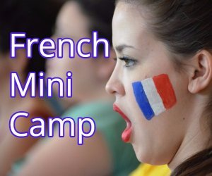 French Mini-Camp Spring Break
