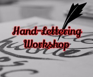 Hand-Lettering Workshop!
