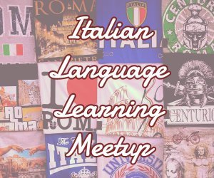 Italian Language Learning Meetup