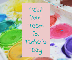 Paint your Team for Father's Day