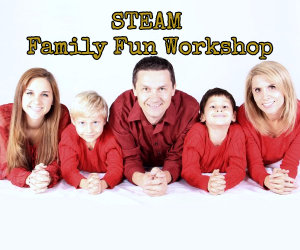 STEAM Family Fun Workshop