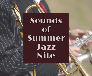 sounds of summer jazz nite