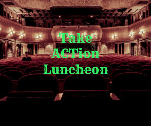 take action luncheon