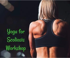 Yoga for Scoliosis Workshop