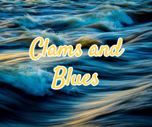 clams and blues