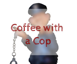 coffee wit a cop