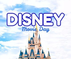disney movie day image