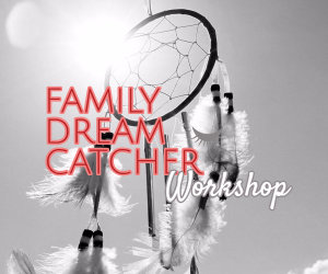 family dream catcher workshop image