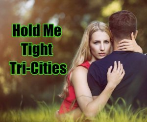 Hold Me Tight Tri-Cities
