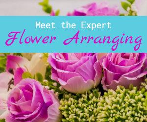 meet the expert flower arranging