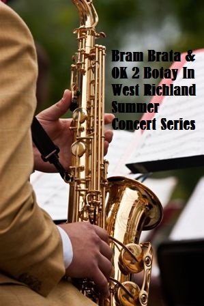 Bram Brata & OK 2 Botay In West Richland Summer Concert Series West Richland Washington