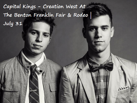 Capital Kings - Creation West At The Benton Franklin Fair & Rodeo Kennewick Washington