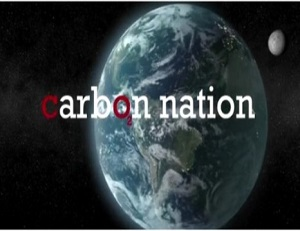 Carbon Nation – A Documentary Film about Climate Change
