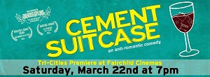 Cement Suitcase Special Showing in Fairchild Cinemas, Pasco