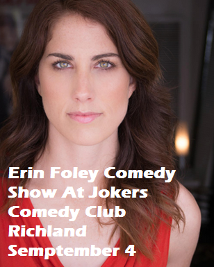 Erin Foley Comedy Show At Jokers Comedy Club Richland, Washington