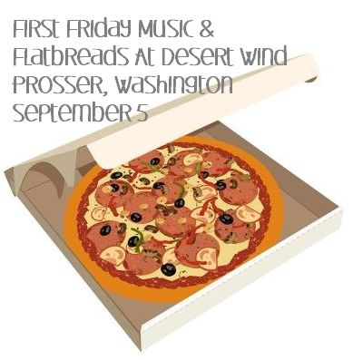 First Friday Music & Flatbreads At Desert Wind Prosser, Washington