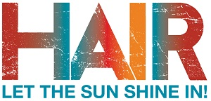 Toyota Center Kennewick Presents Hair – Let the Sun Shine In