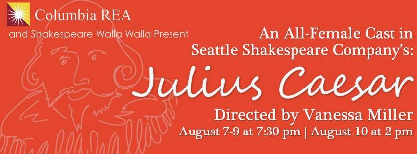 "Shakespeare Walla Walla's ""Julius Caesar"", GESA Power House Theatre"