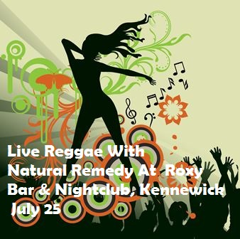 Live Reggae With Natural Remedy At  Roxy Bar & Nightclub, Kennewick