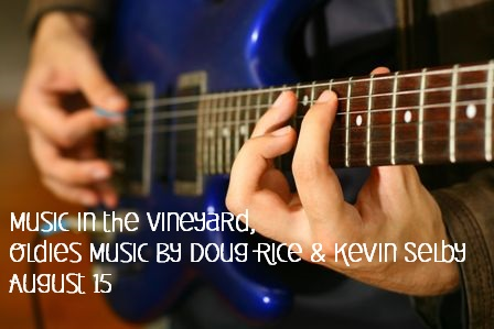 Music in the Vineyard, Oldies Music By Doug Rice & Kevin Selby Kennewick, Washington