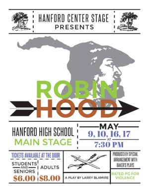 Robin Hood at the Hanford High School Auditorium