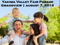 Yakima Valley Fair Parade At The City of Grandview, Washington