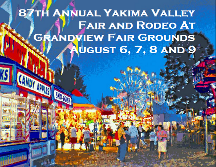 87the Annual Yakima Valley Fair and Rodeo At Grandview Fair Grounds